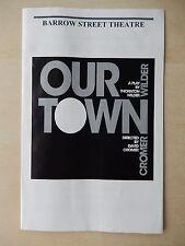 2009 - Barrow Street Theatre Playbill - Our Town - Robert Beitzel - George Demas