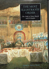 THE MOST ILLUSTRIOUS ORDER OF ST PATRICK AND ITS KNIGHTS - BARGAIN PRICE BOOK
