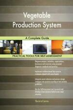 Vegetable Production System: A Complete Guide