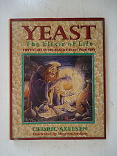 YEAST - ELIXIR OF LIFE - HBDJ - ILLUSTRATED - 1ST ED