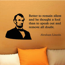 Lincoln Better Silent inspirational wall quote vinyl art decal sticker 16x35