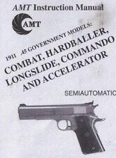 AMT 1911 45 Combat Hardballer Longslide Commando Accelerator .45 Pistol Manual
