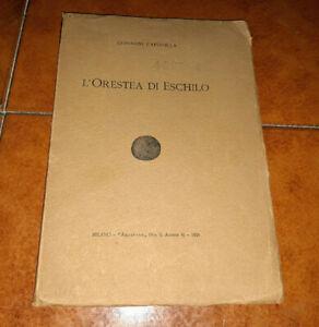 GIOVANNI CAPOVILLA L'ORESTEA DI ESCHILO I ED. AEGYPTUS 1926
