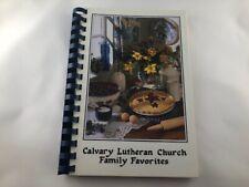 Calvary Lutheran Church Family Favorites 1994 Cookbook