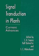 Signal Transduction in Plants : Current Advances (2012, Paperback)