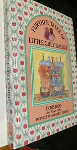 Further Tales of Little Grey Rabbit by Denis Judd HB 1989 1st ed., EUC OOP
