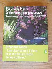 MARIE Silence, ça pousse! Nos plantes préférées : comment les faire pousser