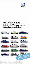 VW Dieselpartikelfilter Prospekt 3/06 Folder brochure 2006 Autoprospekt Heft