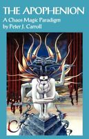 The Apophenion: A Chaos Magick Paradigm New Paperback Book Peter J. Carroll