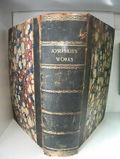 The Works of Josephus translated by W Whiston, AM and Seven Dissertations 1841