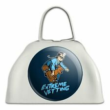 Extreme Vetting Veterinarian Funny Cowbell Cow Bell Instrument