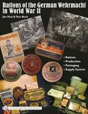 Rations of the German Wehrmacht in World War II by Jim Pool, Tom Block (Hardback, 2010)