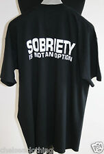 NEW Black T-Shirt 'SOBRIETY IS NOT AN OPTION'  XL Large Top Graphic 100% Cotton