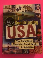 Roadtripping USA : The Complete Coast-to-Coast Guide to America by Inc. Staff Le