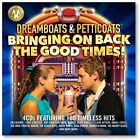 Dreamboats+Petticoats - Bringing On Back The Good Times [CD] Pre-sale 05/11/2021