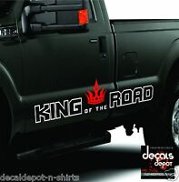 (2) KING OF THE ROAD FITS Toyota GMC Chevy RAM Graphics Decal Vinyl Universal