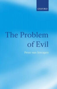 The Problem of Evil: The Gifford Lectures Delivered in the University of St