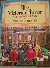 The Victorian Parlor Cut & Color Book by Theodore Menten