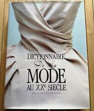 DICTIONNAIRE DE LA MODE AU XXè SIECLE par Bruno Remaury