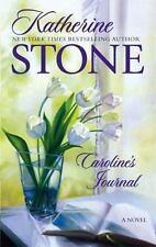 Caroline's Journal by Katherine Stone (2007, Paperback) Novel
