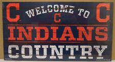 """CLEVELAND INDIANS WELCOME TO INDIANS COUNTRY WOOD SIGN 13""""X24'' NEW WINCRAFT"""