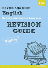 Revise AQA: GCSE English and English Language Revision Guide Higher - Book and …