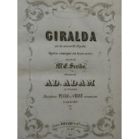 ADAM Adolphe Giralda Opéra Piano Chant ca1850 partition sheet music score