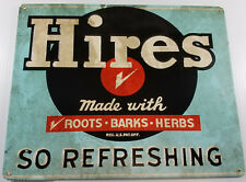 HIRES ROOT BEER MADE WITH ROOTS BARKS HERBS SO REFRESHING HEAVY DUTY METAL SIGN