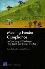 Meeting Funder Compliance: A Case Study of Challenges, Time Spent, and Dollars I