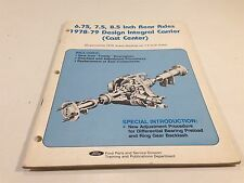 1978-1979 Ford Rear Axles Design Integral Carrier Cast Center Overhaul Manual