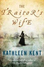 The Traitor's Wife,Kathleen Kent