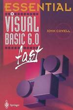 NEW Essential Visual Basic 6.0 fast (Essential Series) by John Cowell