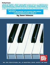 Spanish/English Piano Method, Level 2, Very Good, Johnson, Janet Book