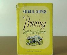 "Vintage English Universities Press book ""Pruning fruit trees ..."" Shewell-Cooper"