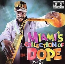 Miami's Collection of Dope, Vol. 2 - Miami The Most THIZZ Nation MAC DRE Hyphy
