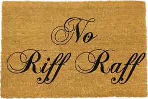 NO RIFF RAFF MAT - Artsy Doormats - 60cm x 40cm