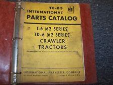 International Harvester IH T6 TD6 Crawler Dozer Tractor Parts Catalog Manual