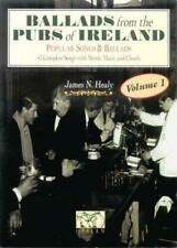 Ballads from the Pubs of Ireland by Healy, James N.-ExLibrary
