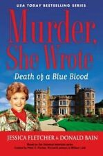 Murder, She Wrote : Death of a Blue Blood (Murder, She Wrote Mysteries), Jessica