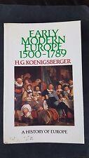 ACADEMIC BOOK EARLY MODERN EUROPE 1500-1789  A HISTORY OF EUROPE   KOENIGSBERGER