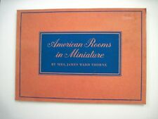"Vintage Booklet Titled ""American Rooms in Miniature"" by Mrs. James Ward Thorne *"