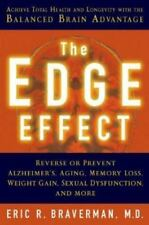 The Edge Effect: Achieve Total Health and Longevity with the Balanced Brain Adva
