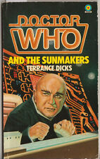 Doctor Who and the Sunmakers. A great read! 1st Target Books edn. Recommended!