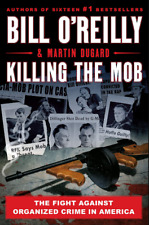 Killing The Mob The Fight Againt Organized Crime in America by Bill O'Reilly 🔥