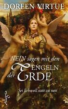 NEIN sagen mit den Engeln der Erde von Doreen Virtue (2014, Gebundene Ausgabe)