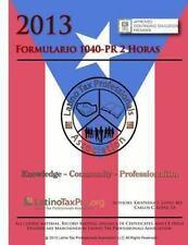 Formulario 1040-PR 2 Horas : Libro de Texto Del Estudiante by Kristeena Lopez...