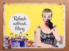 Pepsi Cola Refresh Without Filling - Tin Metal Wall Sign