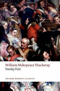 Vanity Fair (Oxford World's Classics) by Thackeray, William Makepeace Book The