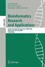 Bioinformatics Research and Applications: Fourth International Symposium, ISBRA