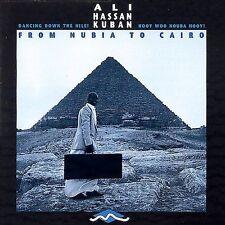 ALI HASSAN KUBAN - From Nubia to Cairo - CD ** Brand New **